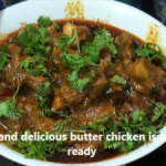 Butter Chicken Recipe Preparation